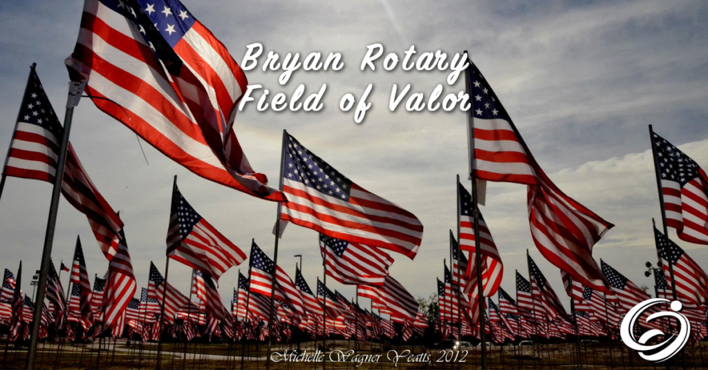 Bryan Rotary Field of Valor